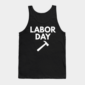 Work Labor Tank Top