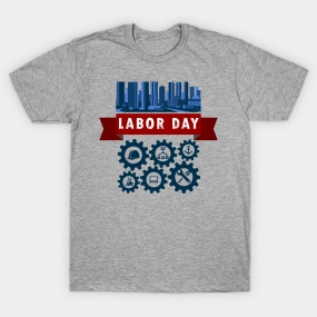 City Labor T-Shirt