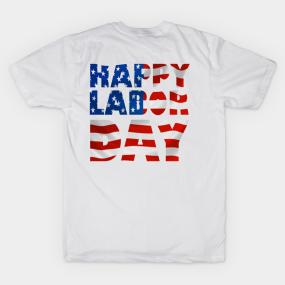 America Labor T-Shirt